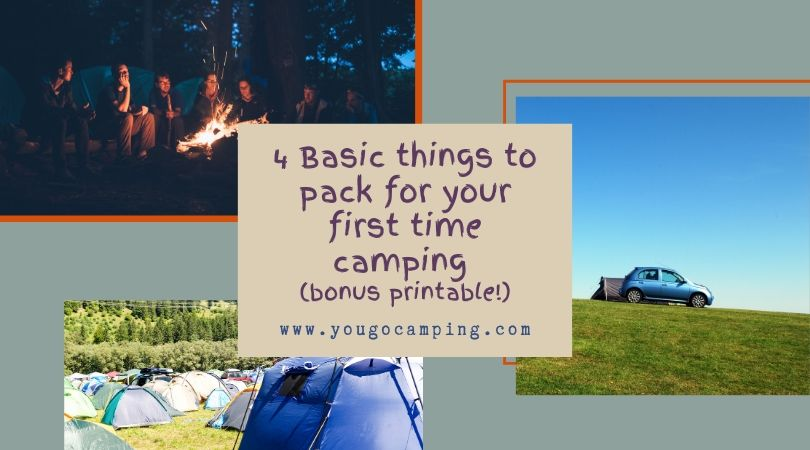 4 Basic things to pack for your first time camping - Yougo Camping