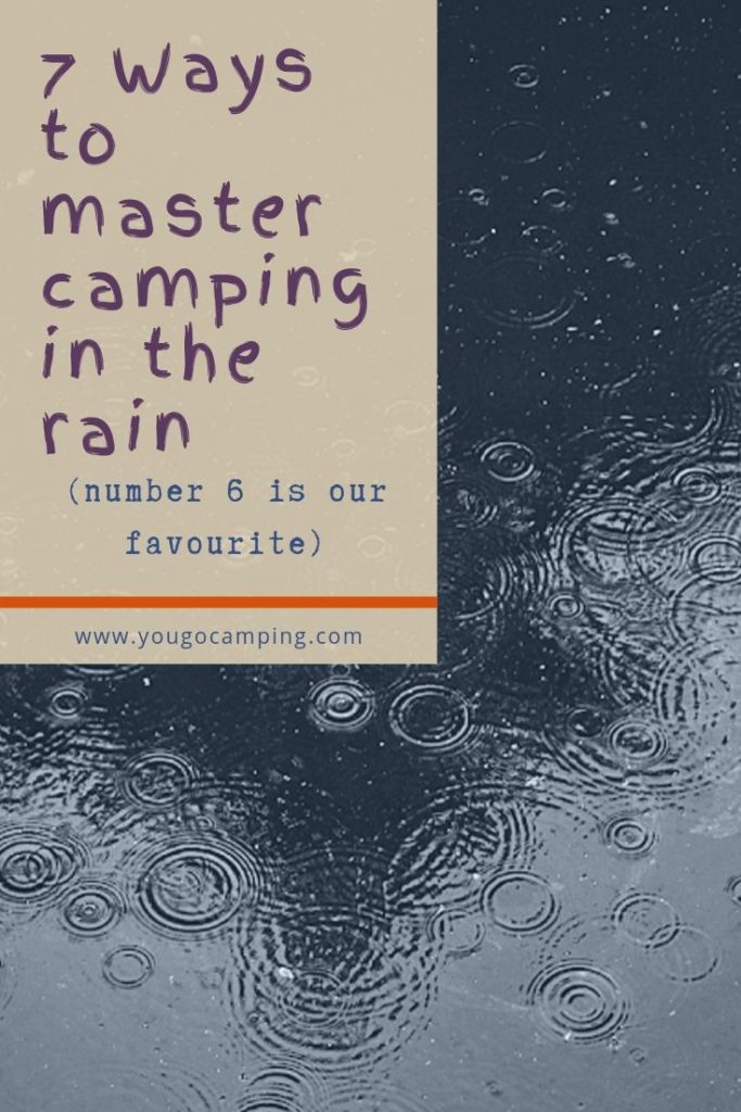 7 ways to master camping in the rain | Yougo Camping