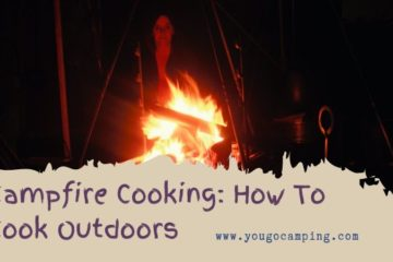 Campfire Cooking: How To Cook Outdoors | Yougo Camping