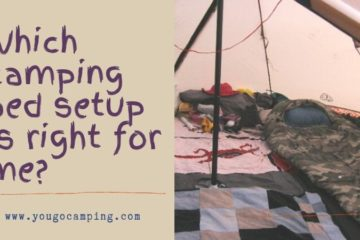 Which camping bed setup is right for me? | YougoCamping.com