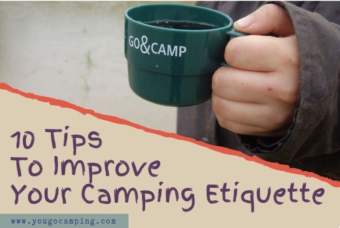 10 tips for camping etiquette - yougo camping
