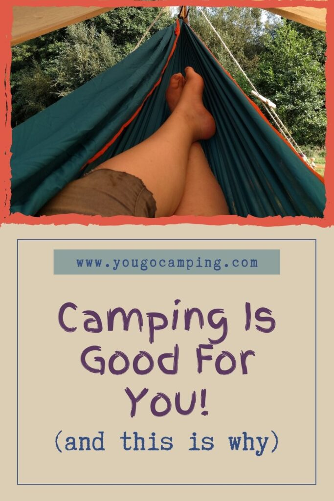 camping is good for you pinterest image